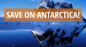 Save on Antarctica: Last-Minute 2014 Specials!